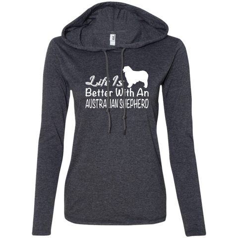 Life Is Better With An Australian Shepherd Ladies Tee Shirt Hoodies