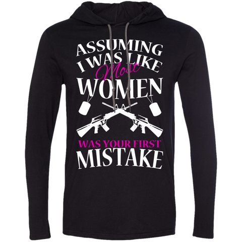 Assuming I Was Like Most Women Was Your First Mistake Tee Shirt Hoodies