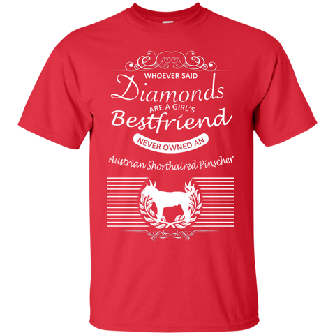 Whoever Said Diamonds Are A Girls Best Friend Never Owned An Australian Shorthaired Pinscher Tee
