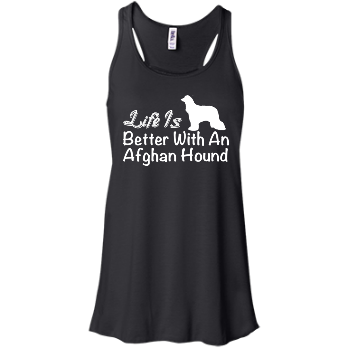 Life Is Better With An Afghan Hound Flowy Racerback Tanks