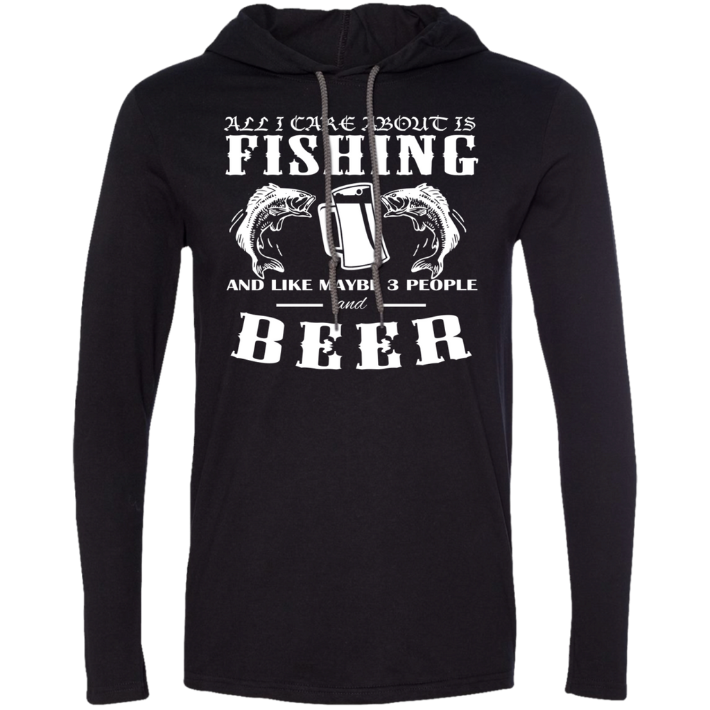 All I Care About Is Fishing And Like Maybe 3 People And Beer Tee Shirt Hoodies