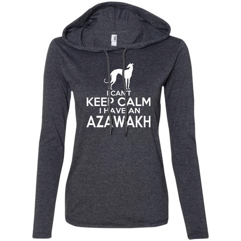 I Cant Keep Calm I Have An Azawakh Ladies Tee Shirt Hoodies
