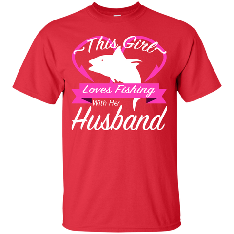 This Girl Loves Fishing With Her Husband Tee