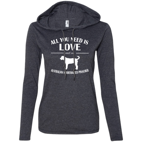 All You Need Is Love And An Australian Shorthaired Pinscher Ladies Tee Shirt Hoodies
