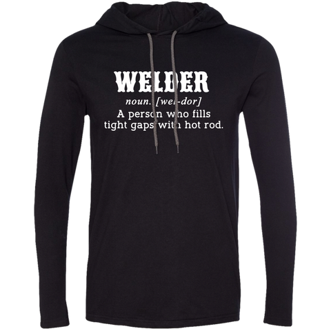 Welder A Person Who Fills Tight Gaps With Hot Rod Tee Shirt Hoodies