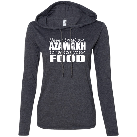 Never Trust An Azawakh To Watch Your Food Ladies Tee Shirt Hoodies