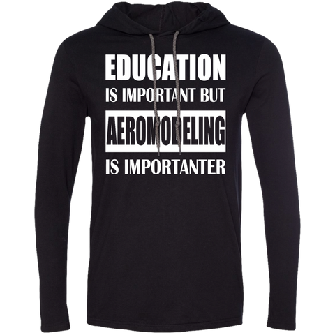 Education Is Important But Aeromodeling Is Importanter Tee Shirt Hoodies