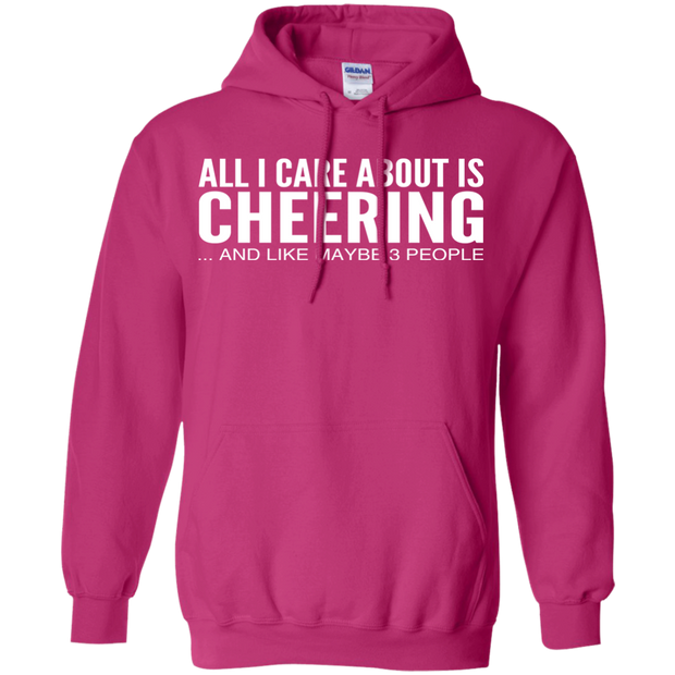 All I Care About Is Cheering And Like Maybe 3 People Hoodies
