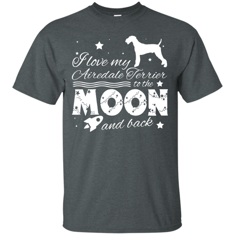 Love My Airedale Terrier To The Moon And Back Tee