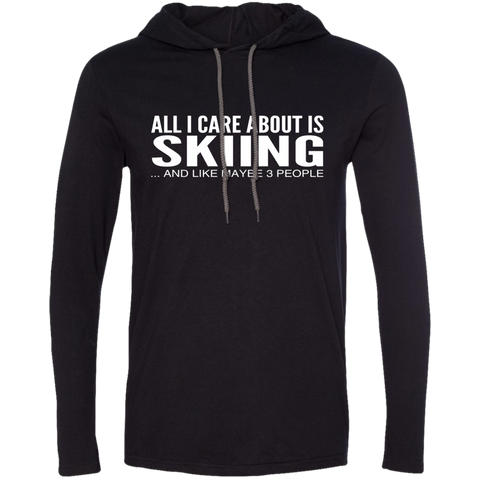 All I Care About Is Skiing And Like Maybe 3 People Tee Shirt Hoodies