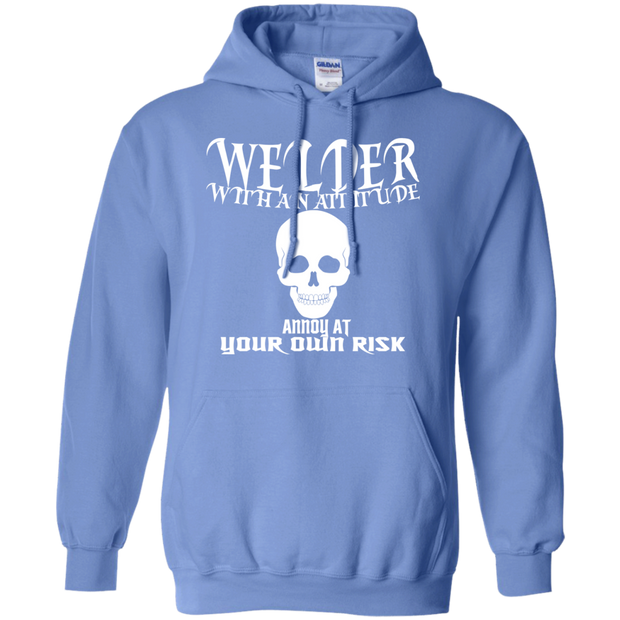 Welder With An Attitude Annoy At Your Own Risk Hoodies