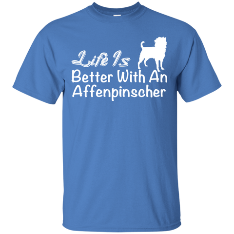 Life Is Better With An Affenpinscher Tee