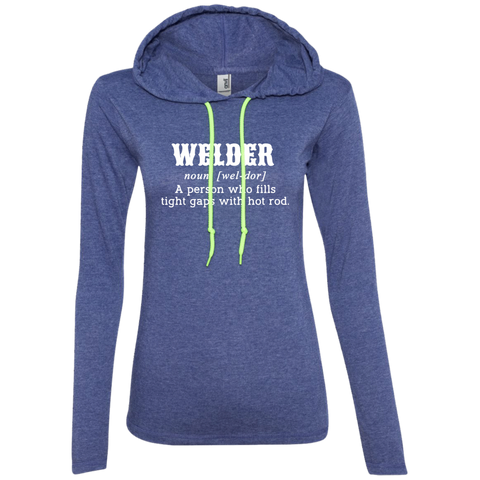 Welder A Person Who Fills Tight Gaps With Hot Rod Ladies Tee Shirt Hoodies
