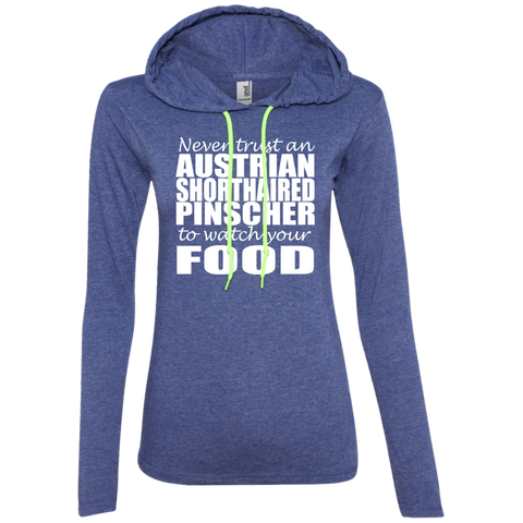 Never Trust An Australian Shorthaired Pinscher To Watch Your Food Ladies Tee Shirt Hoodies