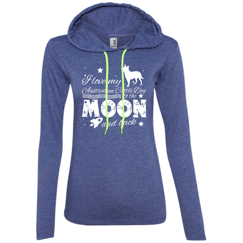 Love My Australian Cattle Dog To The Moon And Back Ladies Tee Shirt Hoodies