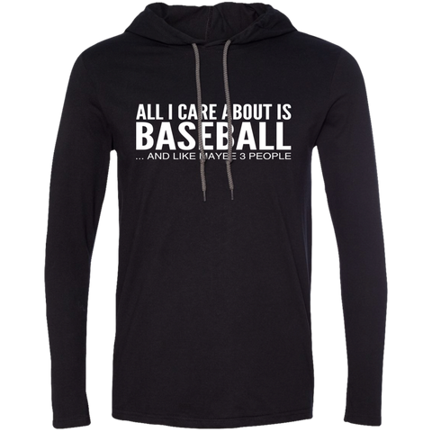 All I Care About Is Baseball And Like Maybe 3 People Tee Shirt Hoodies