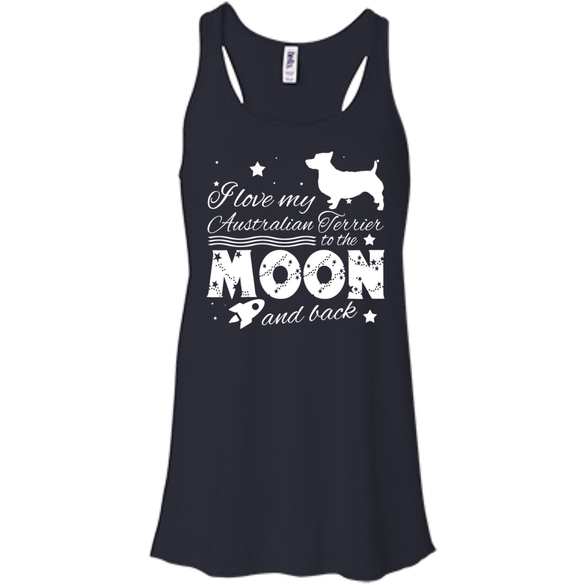Love My Australian Terrier To The Moon And Back Flowy Racerback Tanks