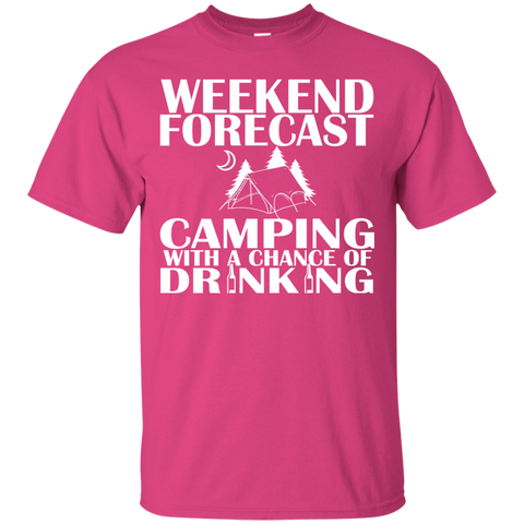 Weekend Forecast Camping With A Chance Of Drinking Tee