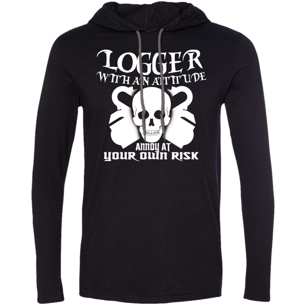 Logger With An Attitude Annoy At Your Own Risk Tee Shirt Hoodies