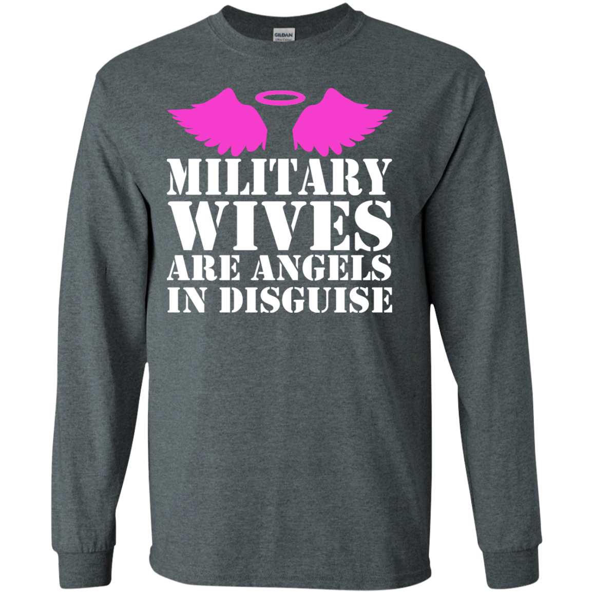 Military Wives Are Angels In Disguise Long Sleeve Tees