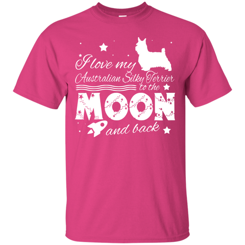 Love My Australian Silky Terrier To The Moon And Back Tee