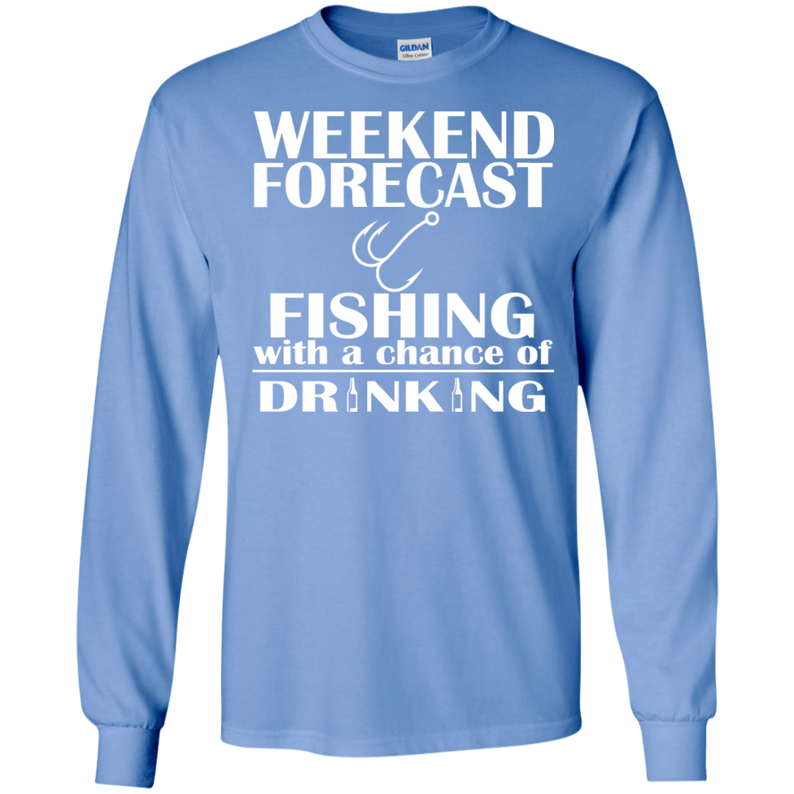 Weekend Forecast Fishing With A Chance Of Drinking Long Sleeve Tees