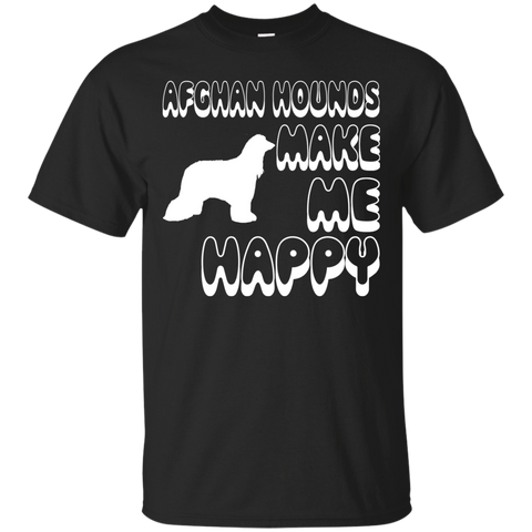 Afghan Hounds Make Me Happy Tee