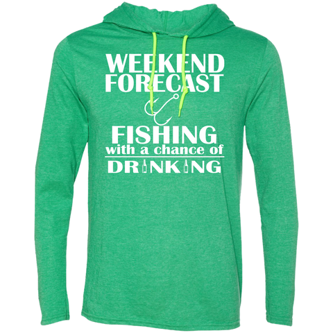 Weekend Forecast Fishing With A Chance Of Drinking Tee Shirt Hoodies