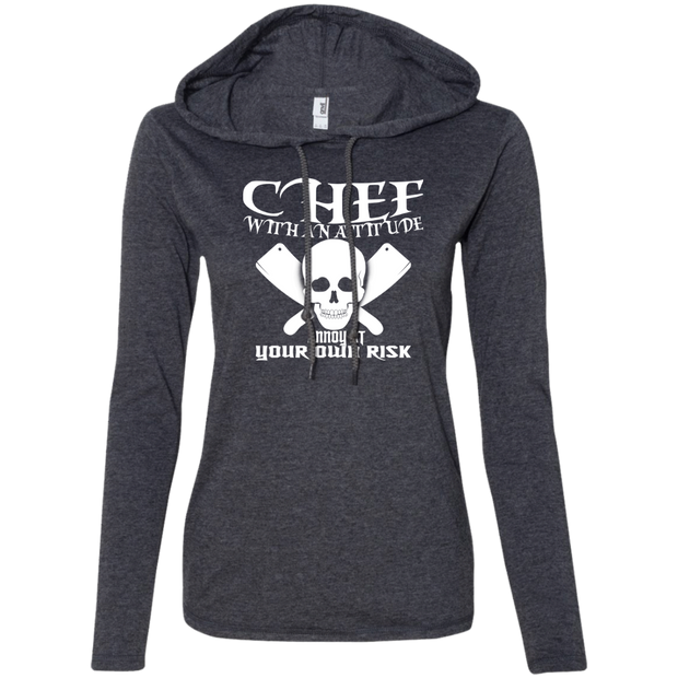 Chef With An Attitude Annoy At Your Own Risk Ladies Tee Shirt Hoodies