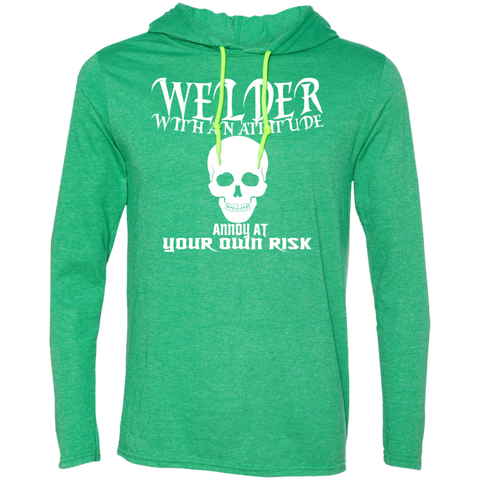 Welder With An Attitude Annoy At Your Own Risk Tee Shirt Hoodies