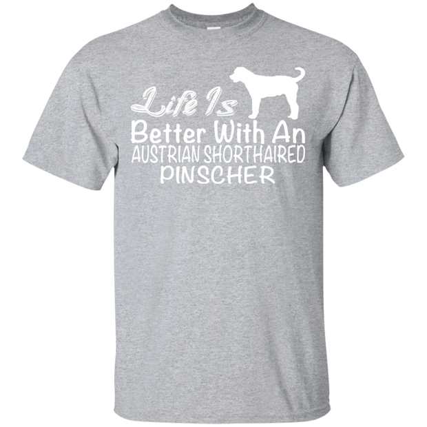 Life Is Better With An Australian Shorthaired Pinscher Tee