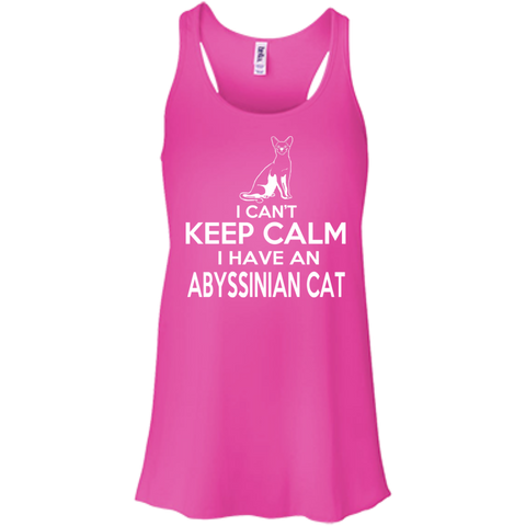 I Cant Keep Calm I Have An Abyssinian Cat Flowy Racerback Tanks
