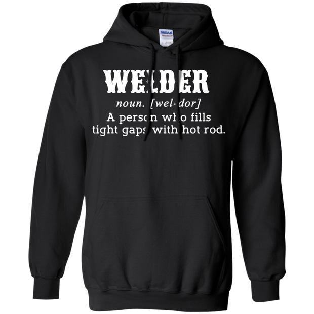 Welder A Person Who Fills Tight Gaps With Hot Rod Hoodies