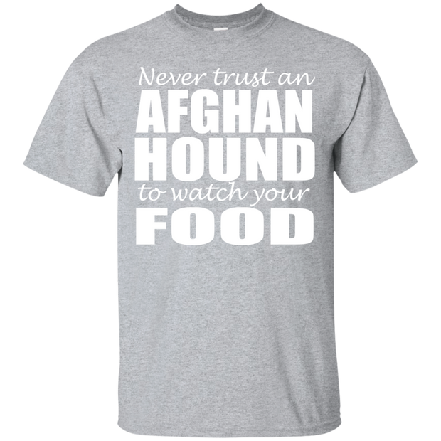 Never Trust An Afghan Hound To Watch Your Food Tee