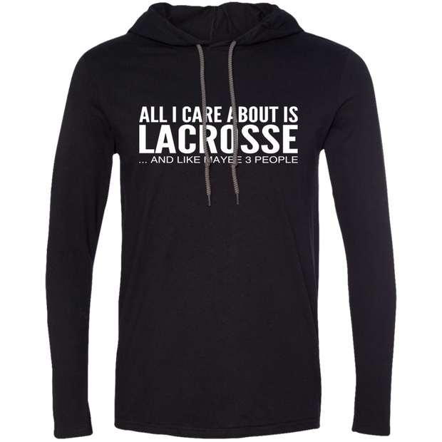 All I Care About Is Lacrosse And Like Maybe 3 People Tee Shirt Hoodies