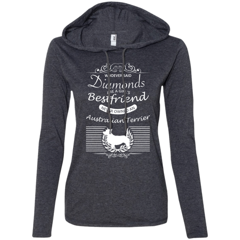 Whoever Said Diamonds Are A Girls Best Friend Never Owned An Australian Terrier Ladies Tee Shirt Hoodies