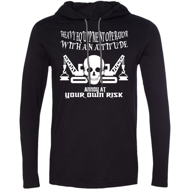 Heavy Equipment Operator With An Attitude Annoy At Your Own Risk Tee Shirt Hoodies
