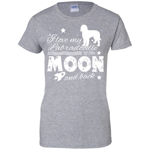 Love My Labradoodle To The Moon And Back Ladies Tees