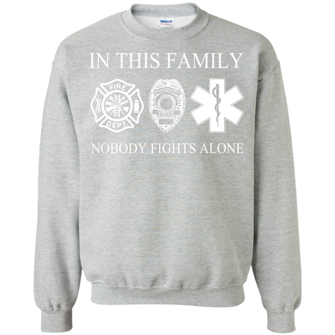In This Family Nobody Fights Alone Sweatshirts