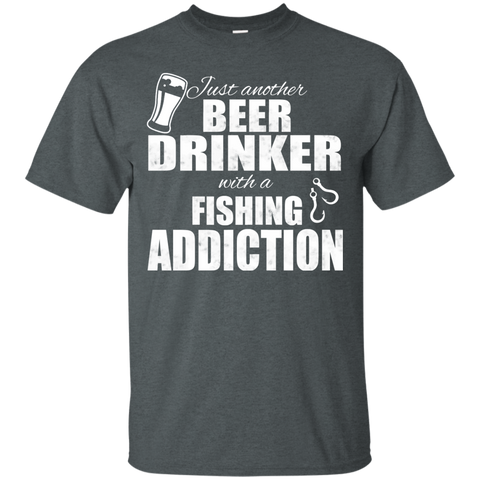 Just Another Beer Drinker With A Fishing Addiction Tee