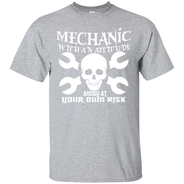Mechanic With An Attitude Annoy At Your Own Risk Tee