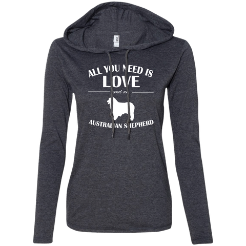 All You Need Is Love And An Australian Shepherd Ladies Tee Shirt Hoodies