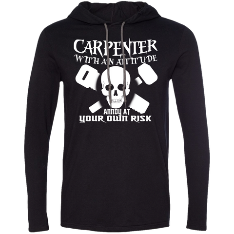 Carpenter With An Attitude Annoy At Your Own Risk Tee Shirt Hoodies