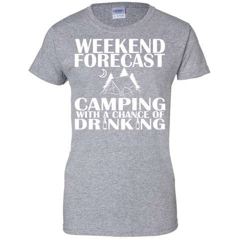 Weekend Forecast Camping With A Chance Of Drinking Ladies Tees