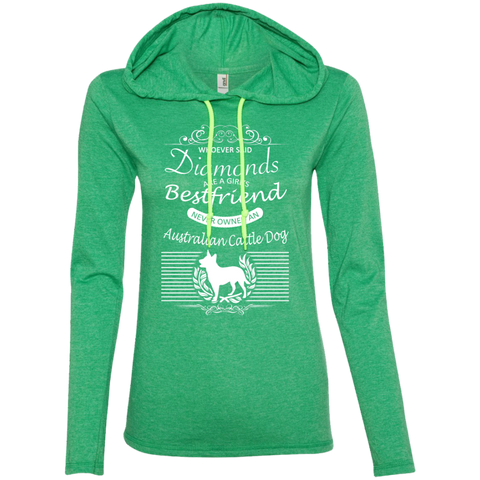 Whoever Said Diamonds Are A Girls Best Friend Never Owned An Australian Cattle Dog Ladies Tee Shirt Hoodies