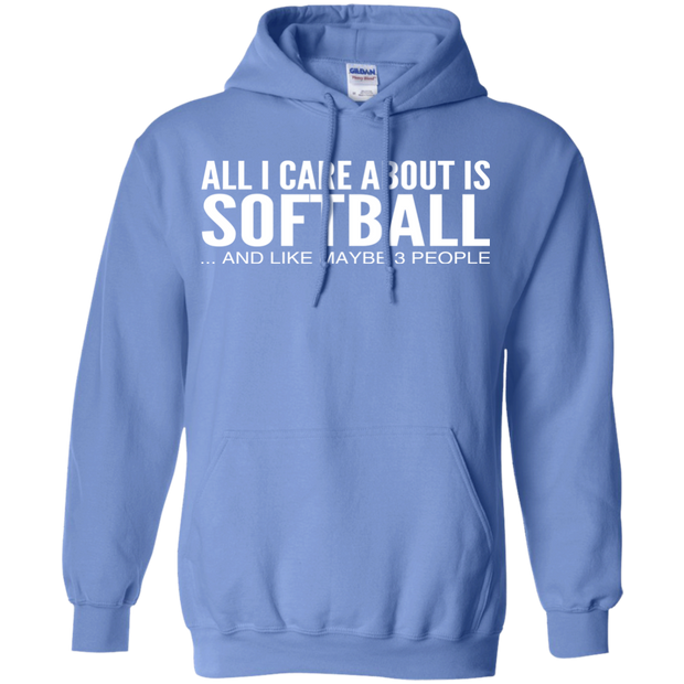 All I Care About Is Softball And Like Maybe 3 People Hoodies