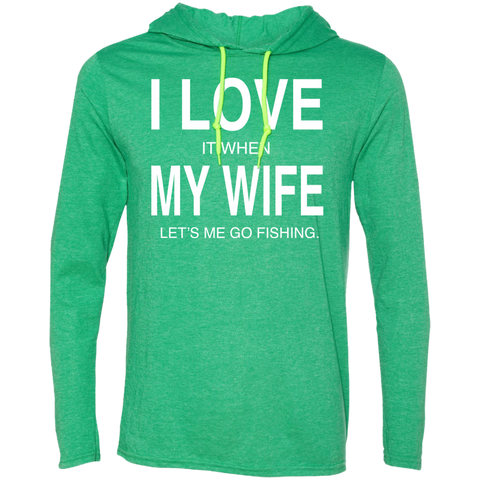 I Love It when My Wife Lets Me Go Fishing Tee Shirt Hoodies