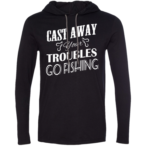 Cast Away Your Troubles Go Fishing Tee Shirt Hoodies