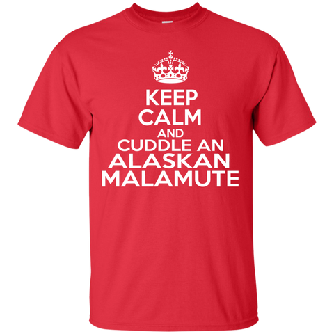 Keep Calm And Cuddle An Alaskan Malamute Tee