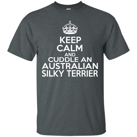 Keep Calm And Cuddle An Australian Silky Terrier Tee